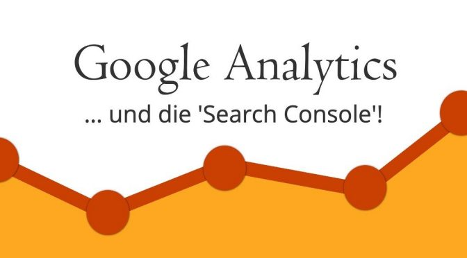 Google Search Console <br />& Google Analytics + Plug-in(s)